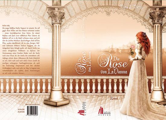 """Buchumschlagsgestaltung zum Roman """" Die Rose von LaVianna """" von Myrna E. Murray erschienen im Latos Verlag"""