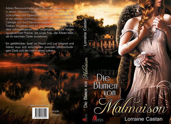 """Buchumschlagsgestaltung zum Roman """" Die Blumen von Malmaison """" von Lorraine Castan erschienen im Latos Verlag"""