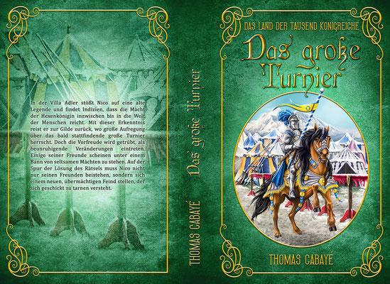 """Buchumschlagsgestaltung - Das Land der tausend Königreiche """" Das große Turnier"""" Thomas Cabayé  / Fantasybuchcover"""