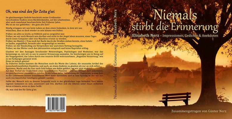 """Buchumschlagsgestaltung """" Niemals stirbt die Erinnerung """" Elisabeth Nerz - Impressionen,Gedichte und Anekdoten von Günter Nerz"""