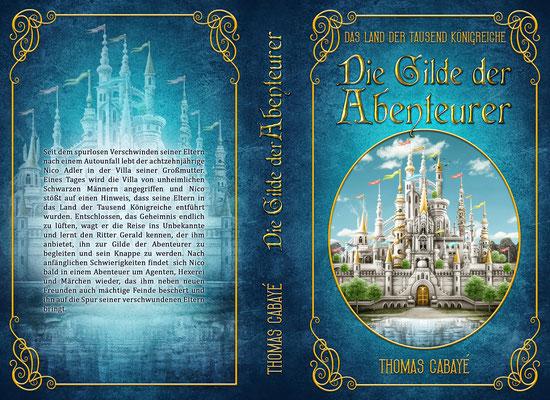"""Buchumschlagsgestaltung - Das Land der tausend Königreiche """" Die Gilde der Abenteurer"""" Thomas Cabayé  / Fantasybuchcover"""