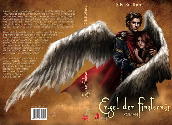 """Buchumschlagsgestaltung """" Engel der Finsternis """" von S.B.Brothers erschienen im Latos Verlag / Fantasybuchcover"""