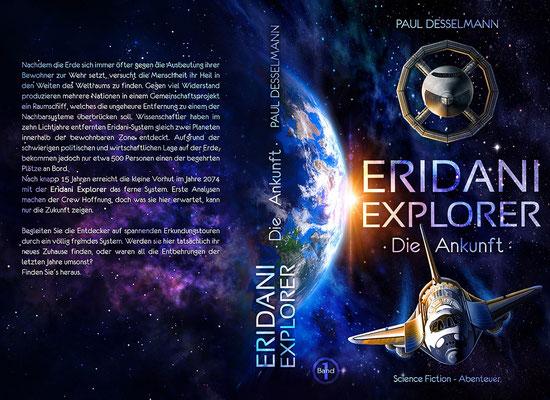 """Buchumschlagsgestaltung - """"  Eridani Explorer - Die Ankuft """" von Paul Desselmann Sci-Fi Buchcover"""