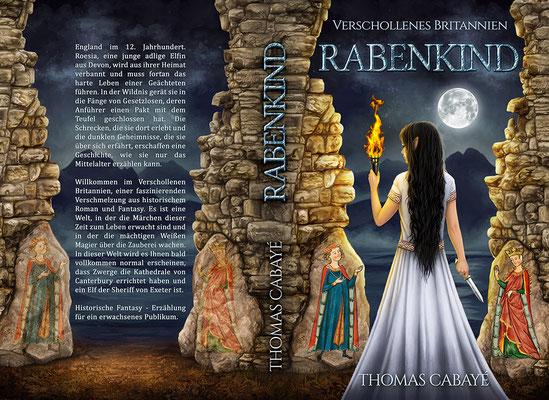 """Buchumschlagsgestaltung - Verschollenes Britannien """" Rabenkind """" von Thomas Cabayé  / Fantasybuchcover"""