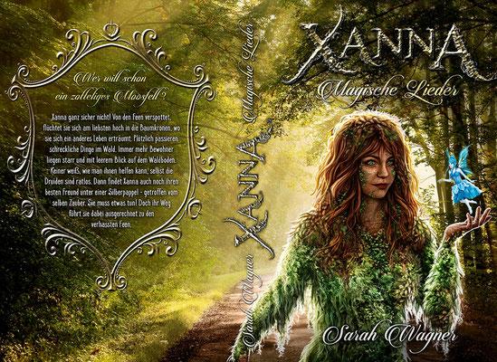 """Buchumschlagsgestaltung - Xanna """" Magische Lieder""""  Sarah Wagner  / Fantasybuchcover"""