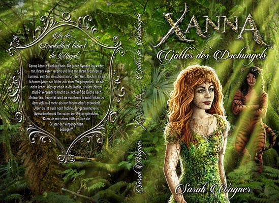 """Buchumschlagsgestaltung - Xanna """" Götter des Dschungels""""  Sarah Wagner  / Fantasybuchcover"""