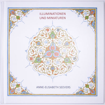 Seevers, Anne-Elisabeth: Illuminationen & Miniaturen