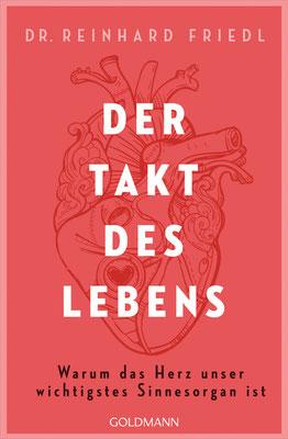 Reinhard Friedl: Der Takt des Lebens