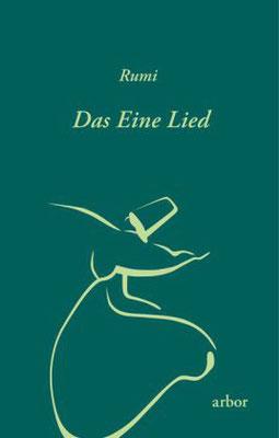 Rumi: Das Eine Lied