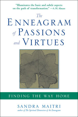 Sandra Maitri: The Enneagram of Passions and Virtues