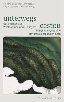 Unterwegs - Cestou