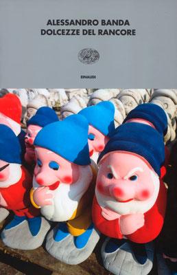 Einaudi - Dolcezze del rancore copertina