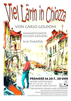 2002 - Carlo Goldoni: Viel Lärm in Chiozza - Schloss Einsiedel Kirchentellinsfurt