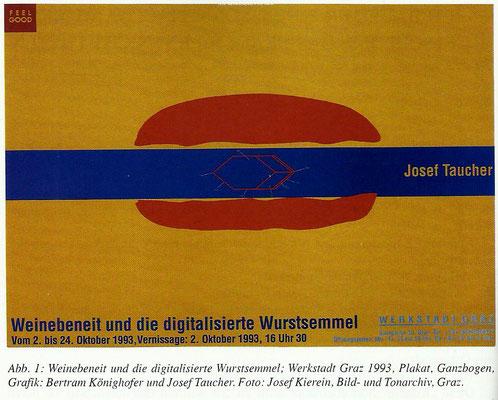 Weinebeneite und die digitalisierte Wurstsemmel, Werkstadt Graz