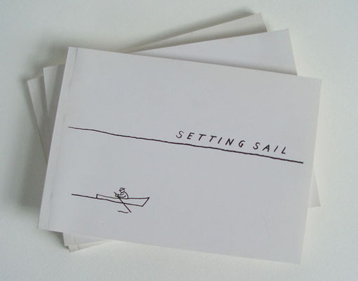 Setting Sail, 2006, flip book published by the MacDowell Colony.