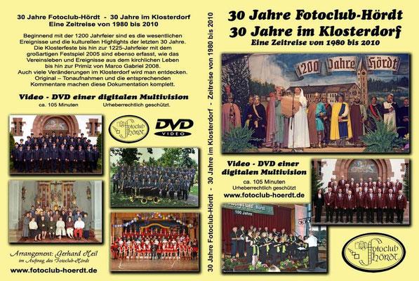 2010 feierte der Fotoclub - Hördt sein 30 jähriges Bestehen. Auf einer DVD sind die letzen 30 Jahre im Klosterdorf dokumentiert. Diese kann weiterhin käuflich erworben werden.