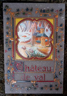 Enluminure Château de Val en lave émaillée