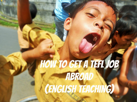 how to get a TEFL job abroad