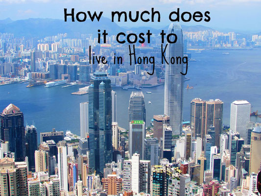 How much it costs to live in Hong Kong