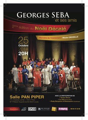Le 25 octobre 2014 au Pan Piper, le Choeur de Gospel de Paris, dirigé par Georges Seba se produira pour une soirée animée : chant de louanges et de liesse toute la soirée, parce qu'avec eux, c'est toujours et déjà Noël !