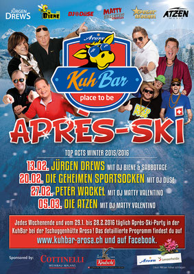 Après-Ski-Programm WINTER 2015/16 in der KuhBar Arosa
