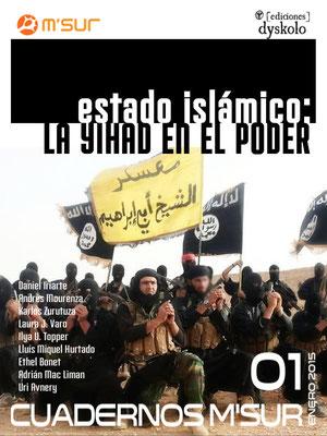 Número 1. Enero 2015. Estado Islámico: la yihad en el poder
