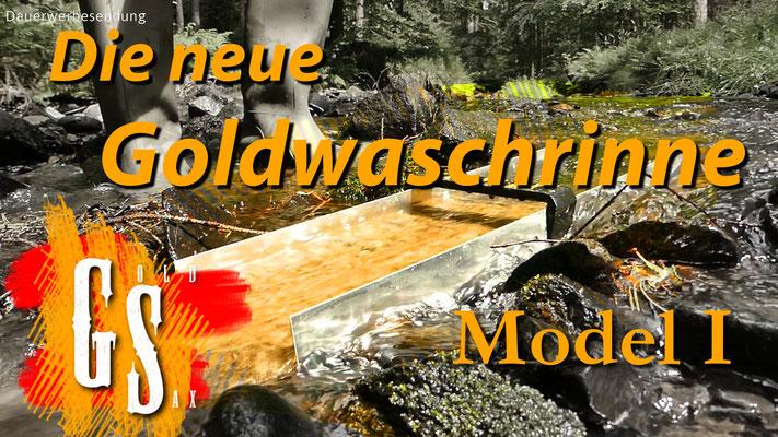 Die neue Goldwaschrinne - Model I