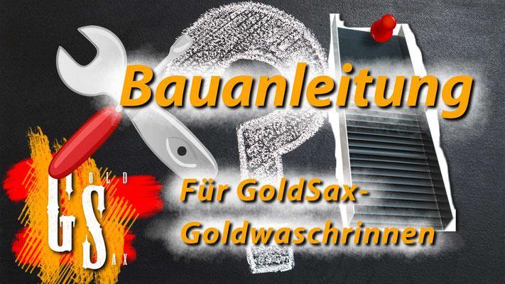 Bau einer Goldwaschrinne - Anleitung
