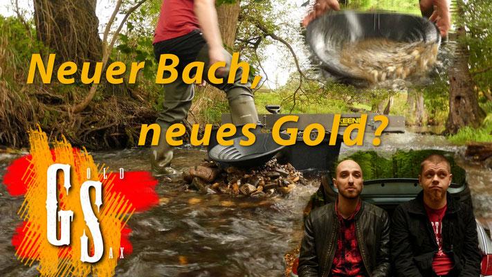 Neuer Bach, neues Gold