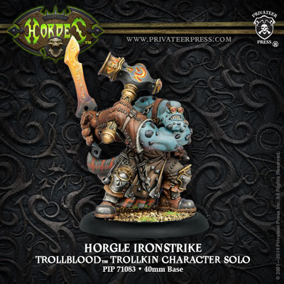 http://privateerpress.com/hordes/gallery/trollbloods/solos/horgle-ironstrike