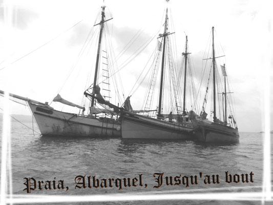 Vieux gréement Praia, Albarquel, jusqu'au bout