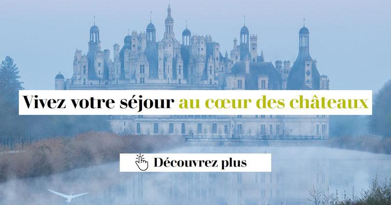 Vivez votre sejour au coeur des chateaux : hotel Chambord, Cheverny, Blois