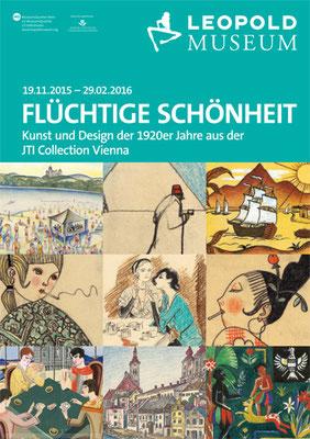 Flüchtige Schönheit. Kunst und Design der 1920ger Jahre. JTI Collection. Leopold Museum Wien (2015)