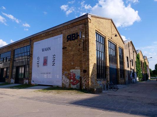 GELD • WAHN • SINN  Die Sammlung Haupt in den Reinbeckhallen | Reinbeckstrasse 17 | 12459 Berlin