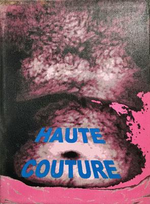 """""""Haute Couture"""" - Digital Print auf Leinwand 18x24cm  2003"""