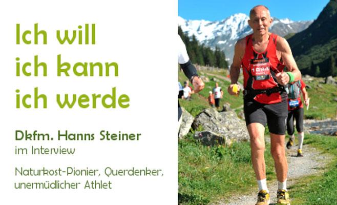 Ich will, ich kann, ich werde. Reformhaus-Pionier Hanns Steiner im Interview mit Florian Werr / Balanox