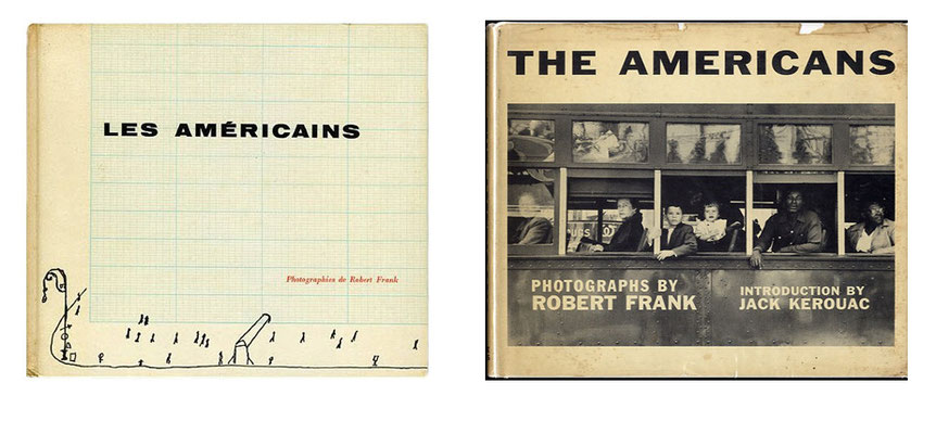 1st French (1958) and 1st American (1959) edition of Robert Frank's 'The Americans'
