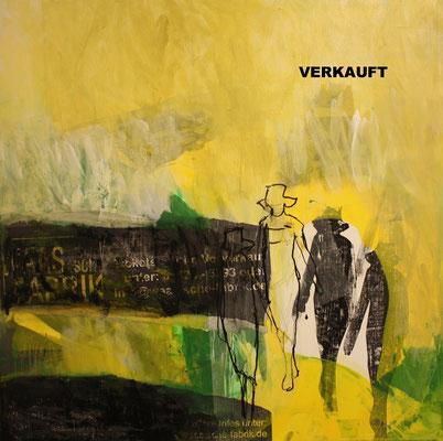 -WALK YOUR WAY 5- Acryl auf Leinwand mit Collage - 100cmx100cm