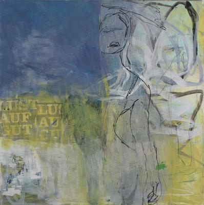 -LUST AUF GUT- Acryl auf Leinwand mit Collage - 100cmx100cm