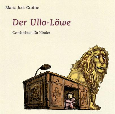DER ULLO-LÖWE Kinderbuch Umschlag 2012