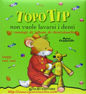 Topo Tip non vuole lavarsi i denti - Marco Campanella