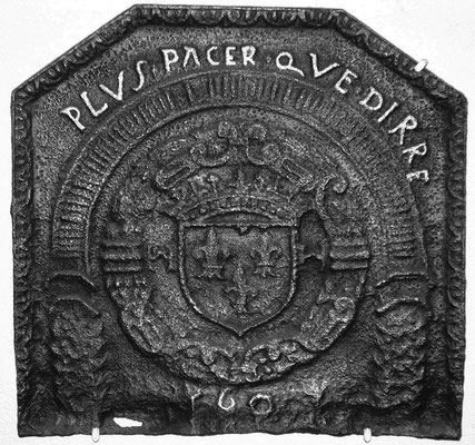 Inv.-Nr. 28   Wappen Frankreich (Heinrich IV.) mit Devise der Stadt Bar-Le-Duc,  Kaminplatte 52 x 49 cm, Lothringen, dat. 1601