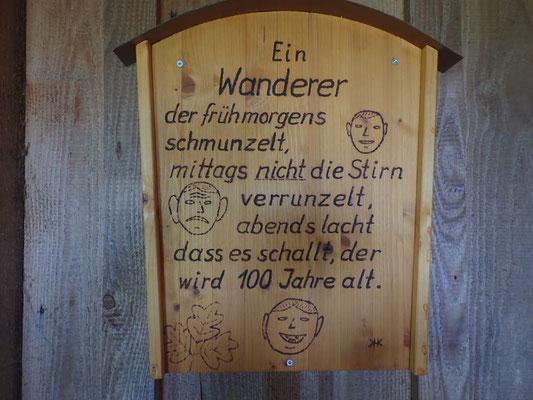 Der Spruch hängt on der Kordels-Hütte