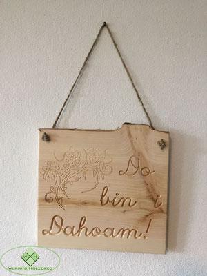 Dahoam is Dahoam Schild