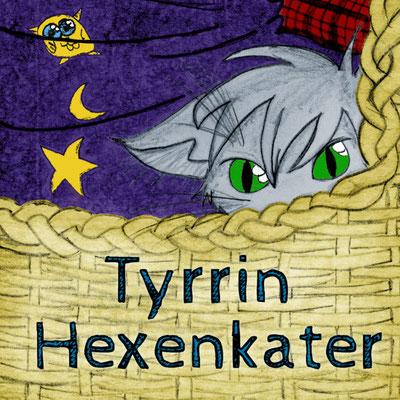 Tyrrin Hexenkater - Eine Graphic Novel Buchreihe von Platti Lorenz mit illustrationen von Mie Dettmann (Philosophische Romane)