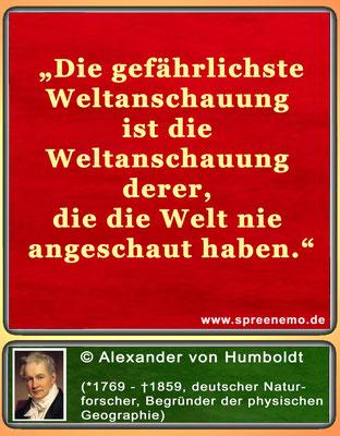 Spruch von Alexander von Humboldt
