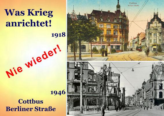 Cottbus, Berliner Straße - 1918 und 1946
