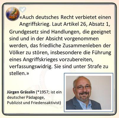 Friedenszitat von Jürgen Grässlin