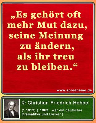 Spruch von Christian Friedrich Hebbel