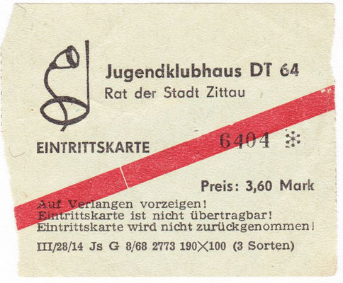 Eintrittskarte Jugendklubhaus DT64 Zittau